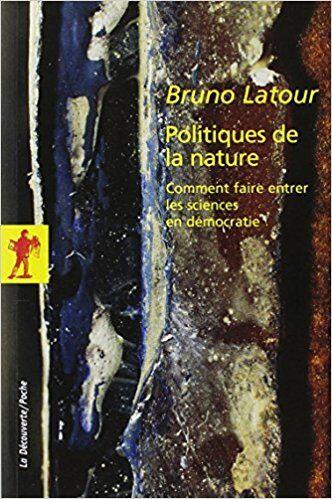Bruno Latour, Politiques de la nature, 1999, copertina del libro (prima edizione in francese).
